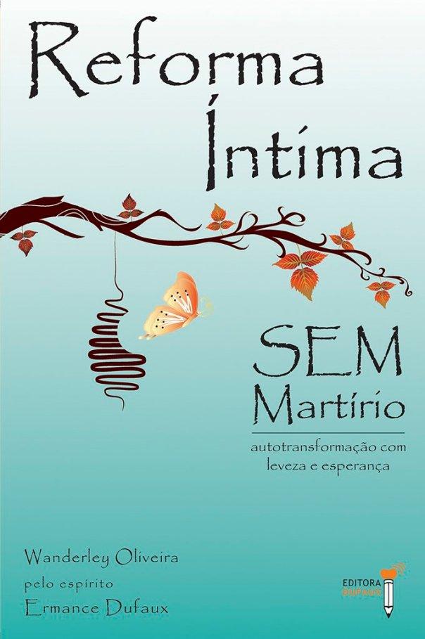 comprar-reforma-intima-sem-martirio-wanderley-oliveira-507c9de1bcb12b5f54d2fa9913acbddc-1024-1024